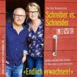 """Samstag: Schreiber & Schneider - """"Endlich erwachsen..."""""""